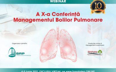 04-05.06.2021 | A X-a Conferință Managementul Bolilor Pulmonare