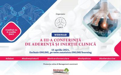 15.04.2021 | A III-a Conferință de Aderență și Inerție Clinică