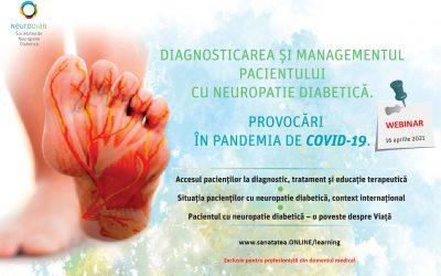 16.04.2021 | Diagnosticarea și managementul pacientului cu neuropatie diabetică.